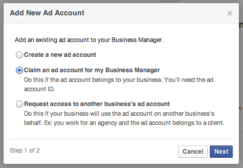 Facebook Business Manager - Claim Existing Ad Account